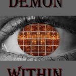 """An Excerpt: """"The Demon Within"""""""