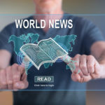 World Round Up:  Last Week's Most Important News